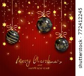 black christmas balls with gold ... | Shutterstock .eps vector #772412245