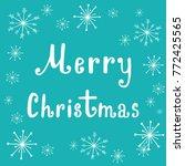 hand lettering merry christmas... | Shutterstock .eps vector #772425565