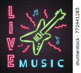 rock live music and guitar neon ... | Shutterstock .eps vector #772441285