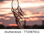 dream catcher on the sunset...   Shutterstock . vector #772487011