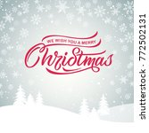 merry christmas typography... | Shutterstock .eps vector #772502131