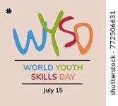 world youth skills day. flat... | Shutterstock .eps vector #772506631