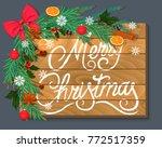 merry christmas. wooden... | Shutterstock . vector #772517359