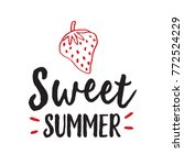sweet summer lettering with... | Shutterstock .eps vector #772524229