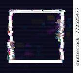 glitched square  frame design.... | Shutterstock .eps vector #772525477