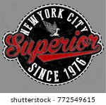 superior tee graphic vector... | Shutterstock .eps vector #772549615