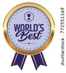 world's best badge | Shutterstock .eps vector #772551169