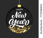happy new year hand lettering... | Shutterstock .eps vector #772568341