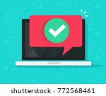 laptop with checkmark or tick... | Shutterstock .eps vector #772568461