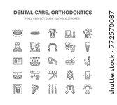 dentist  orthodontics line... | Shutterstock .eps vector #772570087