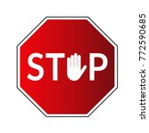 stop road sign. prohibited... | Shutterstock . vector #772590685