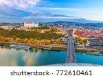 view on bratislava old town...   Shutterstock . vector #772610461
