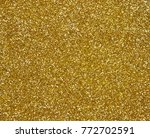 gold shiny texture | Shutterstock . vector #772702591