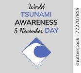 world tsunami awareness day.... | Shutterstock .eps vector #772707829
