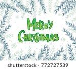merry christmas text.... | Shutterstock .eps vector #772727539