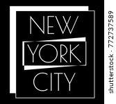 new york city typography design.... | Shutterstock .eps vector #772737589