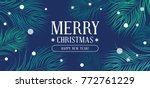 happy new year and merry... | Shutterstock .eps vector #772761229