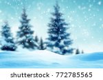 christmas background with snow... | Shutterstock . vector #772785565