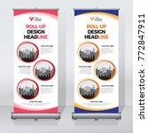 roll up banner design print... | Shutterstock .eps vector #772847911