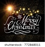 merry christmas calligraphic... | Shutterstock .eps vector #772868011