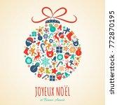 joyeux noel   merry christmas... | Shutterstock .eps vector #772870195