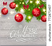 merry christmas calligraphic... | Shutterstock .eps vector #772871407