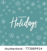 happy holidays calligraphy... | Shutterstock .eps vector #772889914