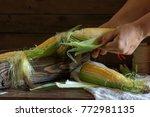 fresh sweet corn on cobs on...   Shutterstock . vector #772981135