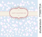 greeting card valentine's day... | Shutterstock .eps vector #773007514