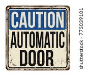 caution automatic door vintage... | Shutterstock .eps vector #773039101