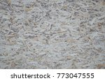 an old oriented strand board ...   Shutterstock . vector #773047555