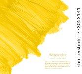 yellow  golden watercolor... | Shutterstock .eps vector #773053141