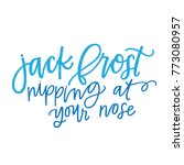jack frost nipping at your nose | Shutterstock .eps vector #773080957