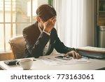 businessman feeling sick and... | Shutterstock . vector #773163061