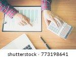 businessman working plan the... | Shutterstock . vector #773198641