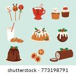 christmas desserts vevtor  | Shutterstock .eps vector #773198791