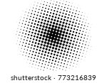 abstract monochrome halftone... | Shutterstock .eps vector #773216839