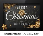 merry christmas and happy new...   Shutterstock .eps vector #773217529