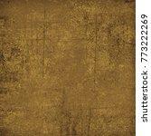 brown grunge background. dirty... | Shutterstock . vector #773222269