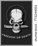 freedom or death vector art... | Shutterstock .eps vector #773244001