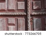 very old wooden door with... | Shutterstock . vector #773266705
