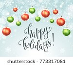 happy holidays greeting card.... | Shutterstock .eps vector #773317081