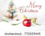 merry christmas and happy new... | Shutterstock . vector #773325445