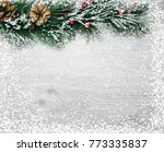 christmas and new year's... | Shutterstock . vector #773335837
