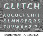 vector distorted glitch font.... | Shutterstock .eps vector #773350165