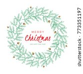 christmas wreath with pine... | Shutterstock .eps vector #773351197