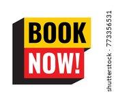book now. vector illustration... | Shutterstock .eps vector #773356531
