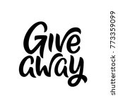 simple giveaway lettering for... | Shutterstock .eps vector #773359099