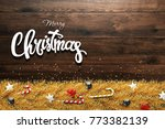 the inscription of a merry... | Shutterstock . vector #773382139