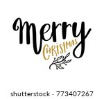 merry christmas hand written... | Shutterstock .eps vector #773407267